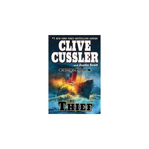 The Thief by Clive Cussler and Justin Scott (Hardcover)