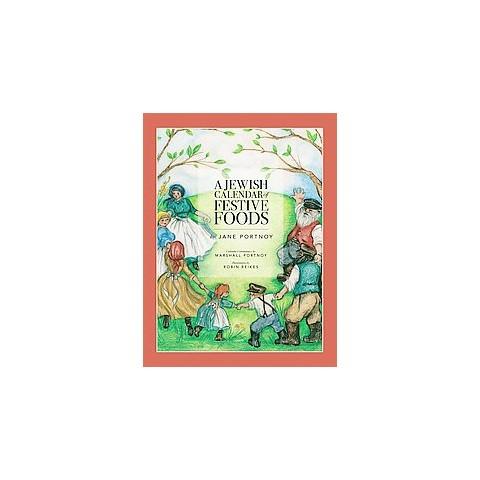 A Jewish Calendar of Festive Foods (Hardcover)