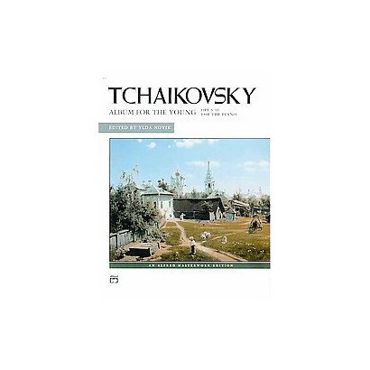 Tchaikovsky, Album for the Young, Opus 39 For the Piano (Paperback)