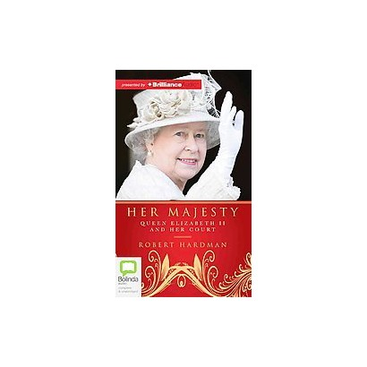 Her Majesty (Unabridged) (Compact Disc)
