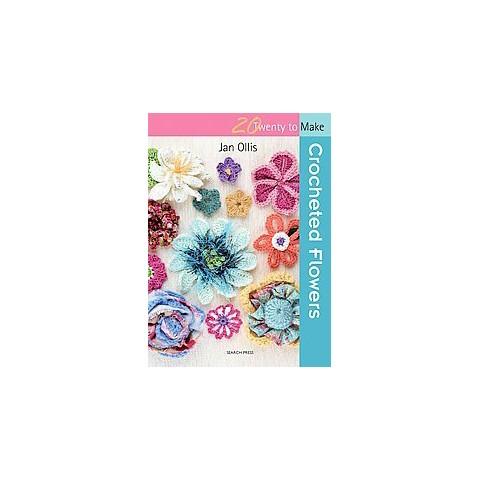 Crocheted Flowers (Original) (Paperback)
