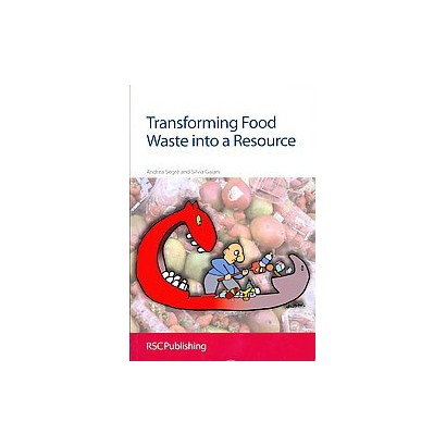 Transforming Food Waste into a Resource (Paperback)