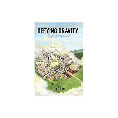 Defying Gravity (Hardcover)