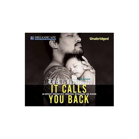 It Calls You Back (Unabridged) (Compact Disc)