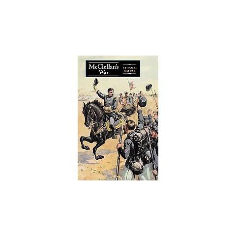 Mcclellan's War (Paperback)