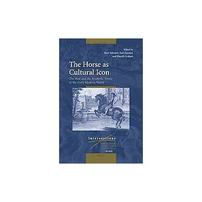 The Horse As Cultural Icon (Hardcover)