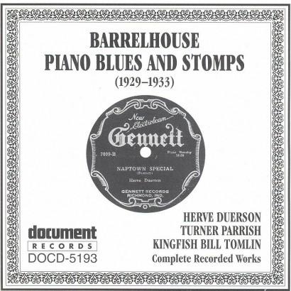 Barrelhouse Piano Blues and Stomps 1929-1933 (2005)