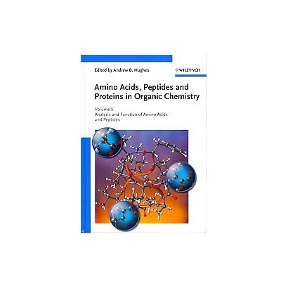 Amino Acids, Peptides and Proteins in Organic Chemistry (Hardcover)