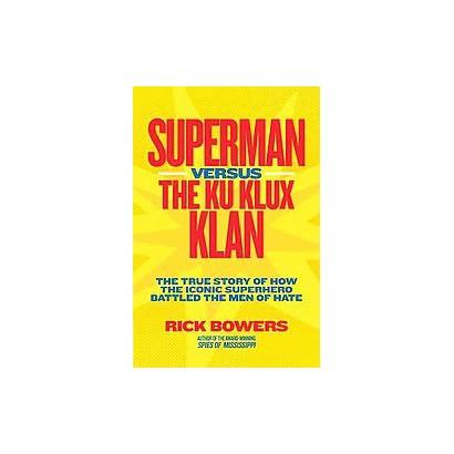 Superman versus The Ku Klux Klan (Hardcover)