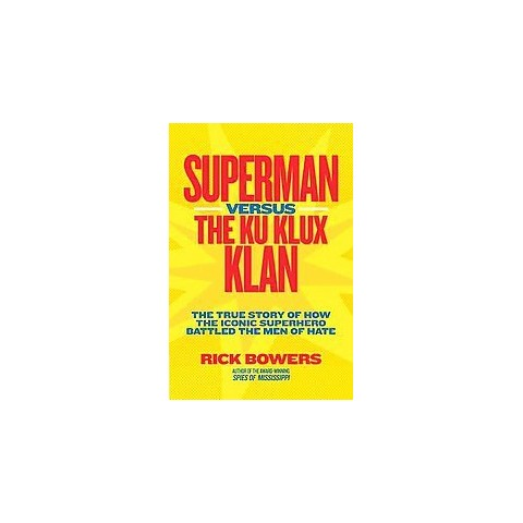 Superman versus The Ku Klux Klan (Hardcover)