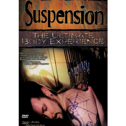 Suspension: The Ultimate Body Experience