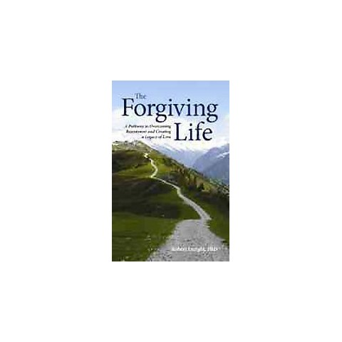 The Forgiving Life (Hardcover)