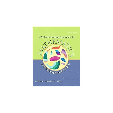 A Problem Solving Approach to Mathematics for Elementary School Teachers (Mixed media product)