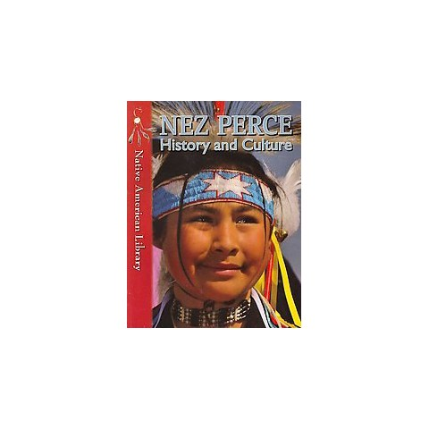 Nez Perce History and Culture (Paperback)