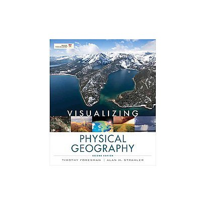 Visualizing Physical Geography (Paperback)