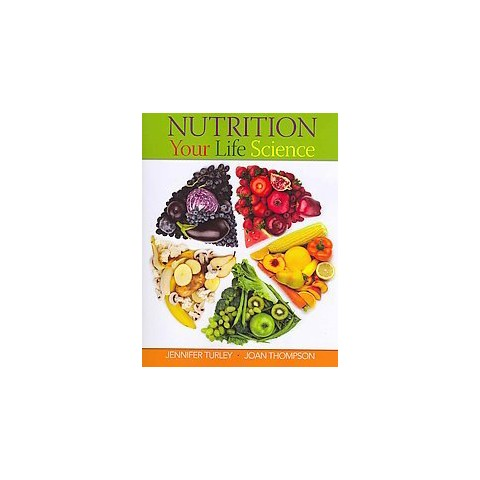 Nutrition Your Life Science (Paperback)