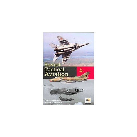 Soviet Tactical Aviation (Hardcover)