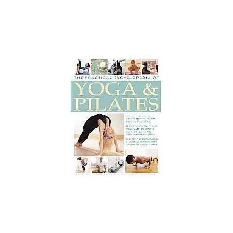 The Practical Encyclopedia of Yoga & Pilates (Paperback)