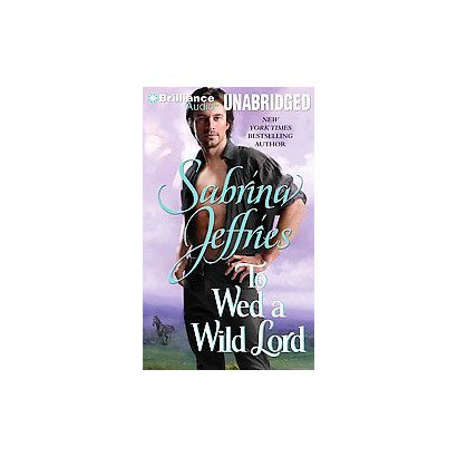 To Wed a Wild Lord (Unabridged) (Compact Disc)