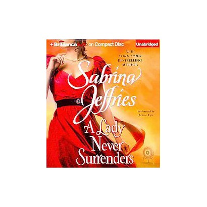 A Lady Never Surrenders (Unabridged) (Compact Disc)