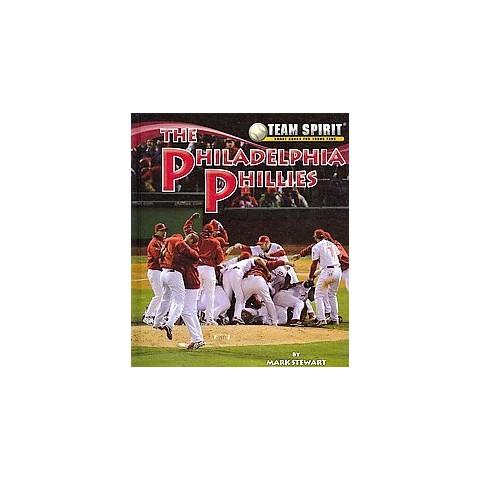 The Philadelphia Phillies (Hardcover)