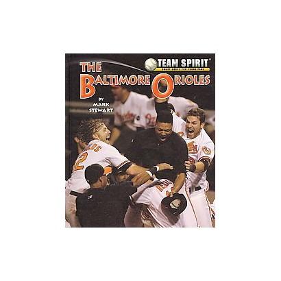 The Baltimore Orioles (Hardcover)