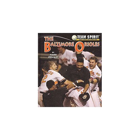 The Baltimore Orioles (Hardcover)