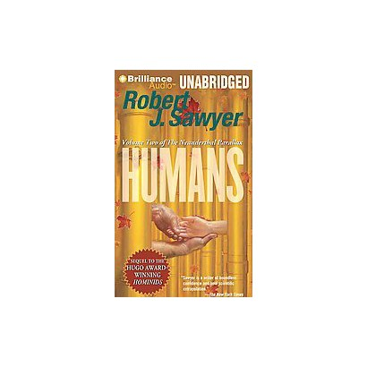 Humans (Unabridged) (Compact Disc)