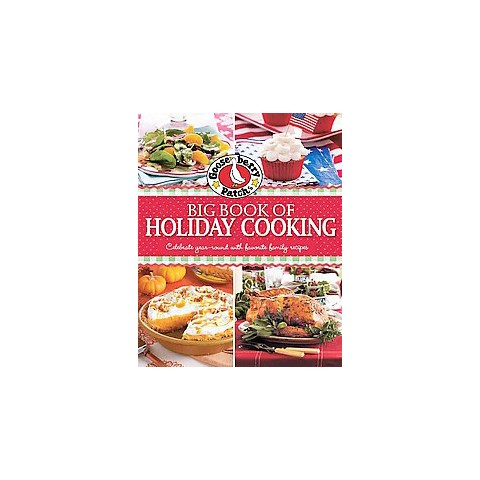 Gooseberry Patch Big Book of Holiday Cooking (Hardcover)