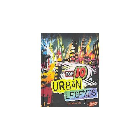 Top 10 Urban Legends (Hardcover)