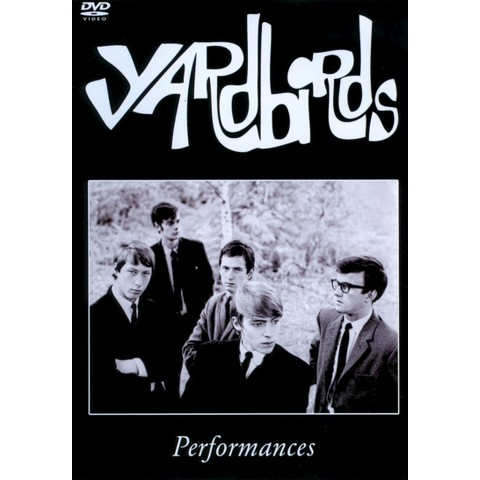 Yardbirds: Performances