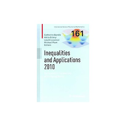 Inequalities and Applications 2010 (Hardcover)