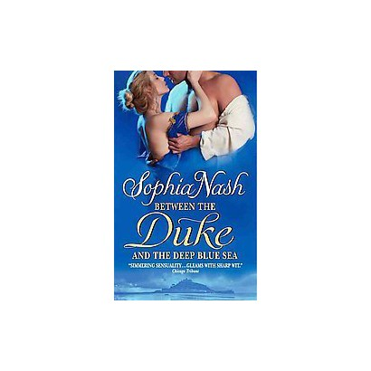 Between the Duke and the Deep Blue Sea (Original) (Paperback)
