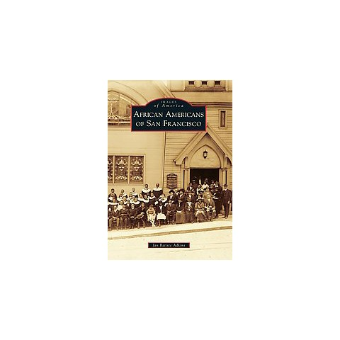 African Americans of San Francisco (Paperback)