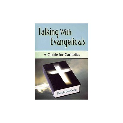 Talking With Evangelicals (Paperback)