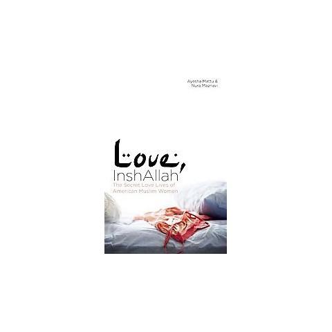Love, InshAllah (Original) (Paperback)