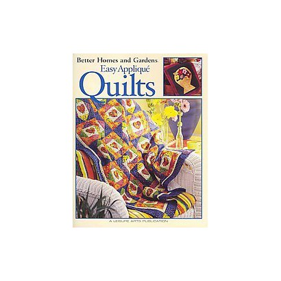 Better Homes and Gardens Easy Applique Quilts (Paperback)
