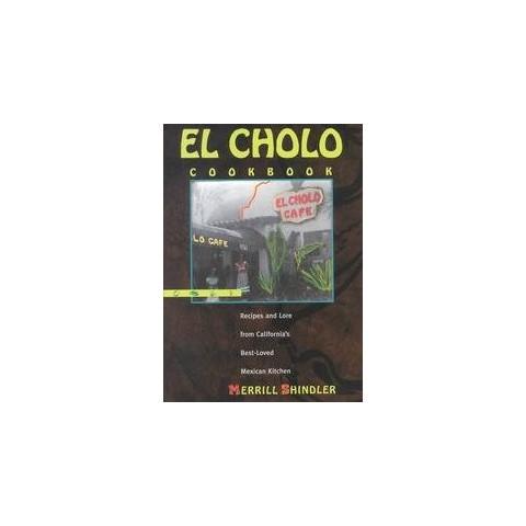 El Cholo Cookbook (Hardcover)