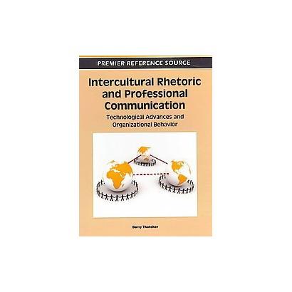 Intercultural Rhetoric and Professional Communication (Hardcover)