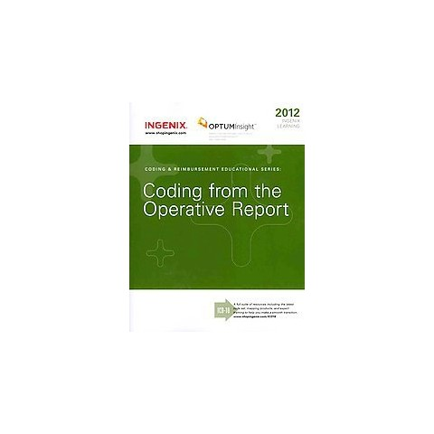 OptumInsight Learning : Coding from the Operative Report 2012 (Paperback)