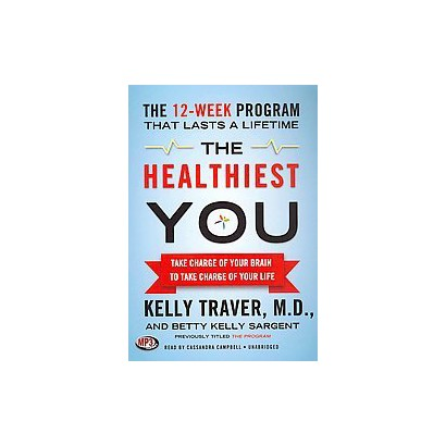 The Healthiest You (Unabridged) (Compact Disc)