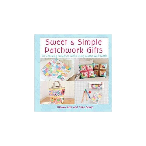 Sweet & Simple Patchwork Gifts (Paperback)