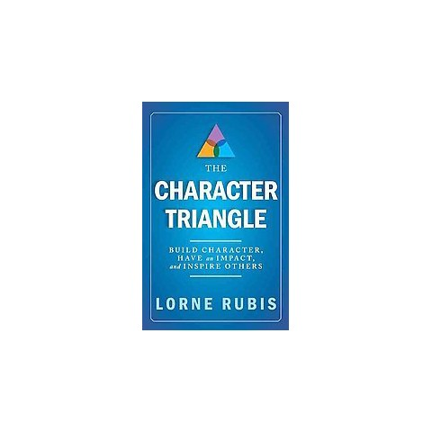 The Character Triangle (Hardcover)