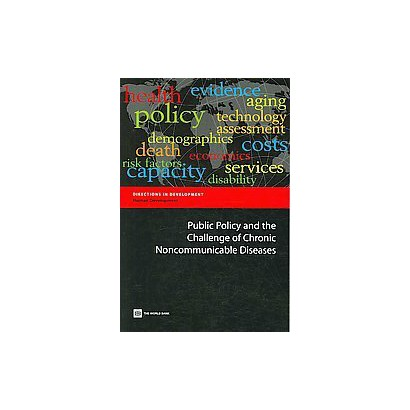 Public Policy and the Challenge of Chronic Noncommunicable Diseases (Paperback)