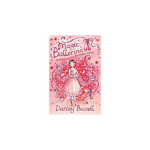 Delphie and the Birthday Show (Paperback)