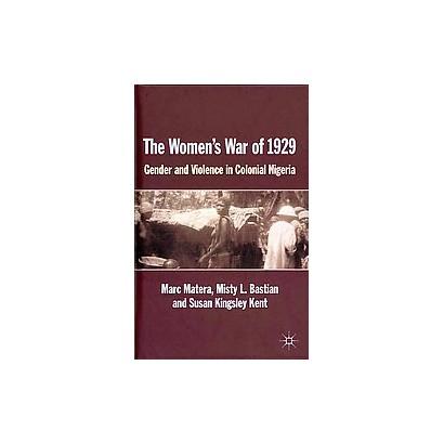 The Women's War of 1929 (Hardcover)