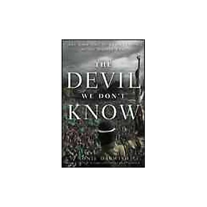 The Devil We Don't Know (Hardcover)
