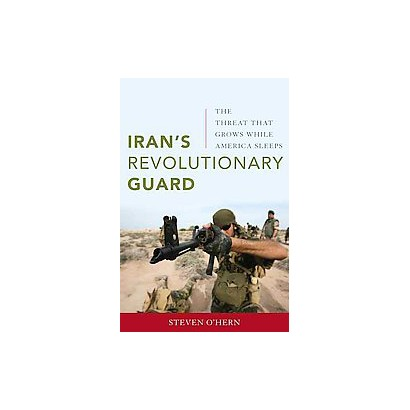 Iran's Revolutionary Guard (Hardcover)