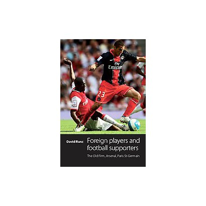Foreign Players and Football Supporters (Hardcover)