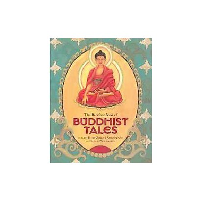 The Barefoot Book of Buddhist Tales (Revised) (Paperback)